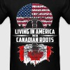 Living in america with canadian roots - Men's T-Shirt