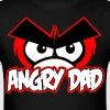 ANGRY-DAD-T-SHIRT - Men's T-Shirt