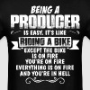 Being A Producer... - Men's T-Shirt