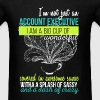Account Executive -I'm Not Just An Account Executi - Men's T-Shirt