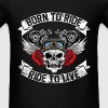 Biker - Born to ride, ride to live - Men's T-Shirt