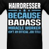 Hairdresser - Men's T-Shirt