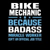Bike Mechanic - Men's T-Shirt