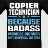 Copier Technician - Men's T-Shirt