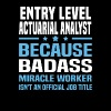 Entry Level Actuarial Analyst - Men's T-Shirt