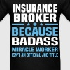 Insurance Broker - Men's T-Shirt