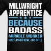 Millwright Apprentice - Men's T-Shirt