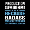 Production Superintendent - Men's T-Shirt