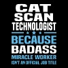Cat Scan Technologist - Men's T-Shirt