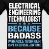 Electrical Engineering Technologist - Men's T-Shirt