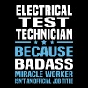 Electrical Test Technician - Men's T-Shirt