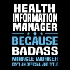 Health Information Manager - Men's T-Shirt