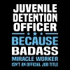 Juvenile Detention Officer - Men's T-Shirt