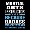Martial Arts Instructor - Men's T-Shirt
