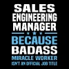 Sales Engineering Manager - Men's T-Shirt