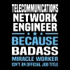 Telecommunications Network Engineer - Men's T-Shirt