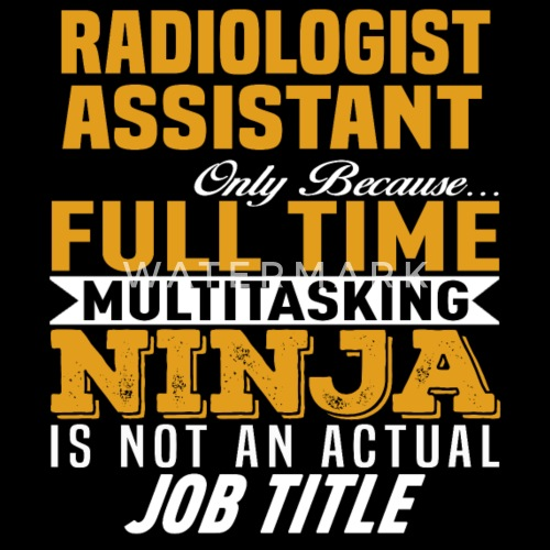 Radiologist Assistant By Bushking Spreadshirt