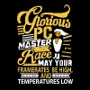 Glorious PCMR - Men's T-Shirt