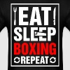 Eat Sleep Boxing Repeat - Men's T-Shirt