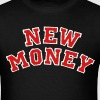 NEW MONEY - Men's T-Shirt