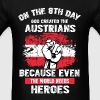 Austrians - On the 8th day god created the austria - Men's T-Shirt