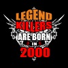 Legend Killers are Born in 2000 - Men's T-Shirt