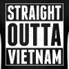 Straight Outta Vietnam - Men's T-Shirt