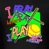 I Pray Before I Play - Men's T-Shirt