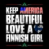 Keep America Beautiful Love A Finnish Girl - Men's T-Shirt