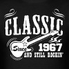 Classic Since 1967 And Still Rockin' - Men's T-Shirt