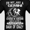 Gemini Splash Of Sassy And A Dash Of Crazy - Men's T-Shirt