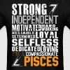 Strong Independent Motivated Pisces - Men's T-Shirt