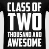Class of Two Thousand and Awesome - Men's T-Shirt