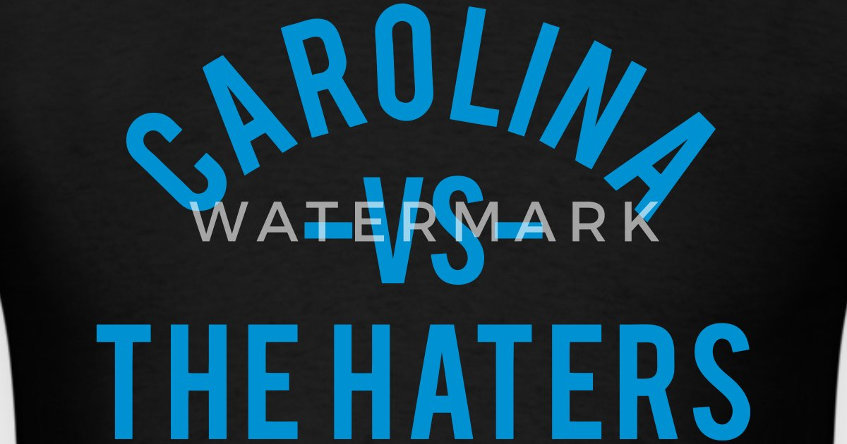 Carolina Vs The Haters By Geeking Outfitters Spreadshirt