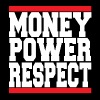 MONEY POWER RESPECT - Men's T-Shirt