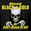 Bleed Black and Gold - Men's T-Shirt