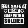 Feel Safe At Night - Sleep With A Soldier - Men's T-Shirt