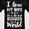 I Love my wife - Best woman - white - Men's T-Shirt