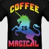 Coffee Is Magical - Unicorn - Men's T-Shirt