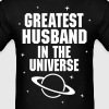 Greatest Husband In The Universe - Men's T-Shirt