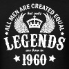 Legends are Born in 1960 - Men's T-Shirt