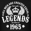 Legends are Born in 1965 - Men's T-Shirt