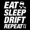 Eat Sleep Drift Repeat - Men's T-Shirt