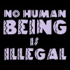 No Human Being is Illegal Quote - Men's T-Shirt
