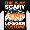 My Scary Halloween Spooktacular Logger Costume T s - Men's T-Shirt