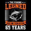 The Fishing Legend Reeling Them In For 65 Years - Men's T-Shirt