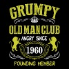 Grumpy Old Man Club Since 1960 Founder Member Tees - Men's T-Shirt