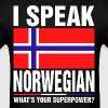 I Speak Norwegian Whats Your Superpower Tshirt - Men's T-Shirt