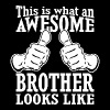 This Is What An Awesome Brother Looks Like - Men's T-Shirt