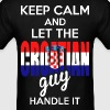 Keep Calm And Let The Croatian Guy Handle It - Men's T-Shirt